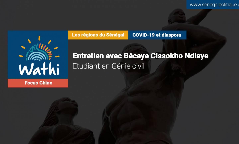 Bécaye Cissokho Ndiaye, Etudiant en Chine:«Il y a un abandon des mesures barrières au Sénégal. En Chine, cela nous inquiète car nous savons ce que le virus est capable de faire»
